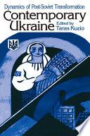 Independent Ukraine  Nation state Building and Post communist Transition