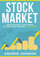 download ebook stock market: how to invest and trade in the stock market like a pro pdf epub