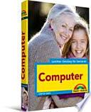 Computer  leichter Einstieg f  r Senioren