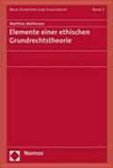 Elemente einer ethischen Grundrechtstheorie