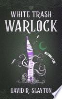 White Trash Warlock Book PDF