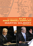 The Routledge Atlas of the Arab Israeli Conflict