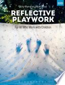 Reflective Playwork