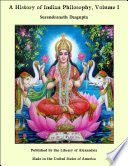 A History of Indian Philosophy  Volume I