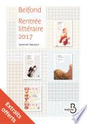Rentrée littéraire Belfond français 2017 - extrait gratuit