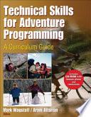 Technical Skills for Adventure Programming