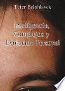 Inteligencia  complejos y evoluci  n personal