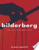 Bilderberg  The Rise of Solomon Clay