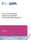 Use of Toxicological and Chemical Models to Prioritize DBP Research