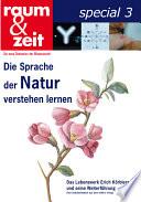 Die Sprache der Natur verstehen lernen
