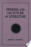 Derrida and the Future of Literature