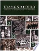 Diamond Ohio A History Of The Ohio University Bands