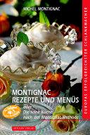 Montignac-Rezepte und -Menüs oder die feine Küche nach der Montignac-Methode