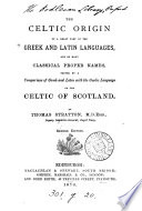 The Celtic Origin of a Great Part of the Greek and Latin Languages