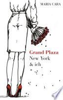 Grand Plaza  New York   ich
