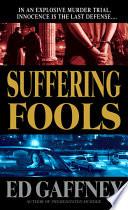 Suffering Fools