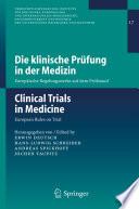 Die klinische Pr  fung in der Medizin   Clinical Trials in Medicine