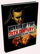 Horror Of The 20th Century : drawn together in this exquisite...