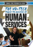 The Vo Tech Track to Success in Human Services
