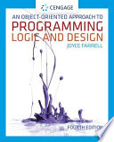 An Object Oriented Approach to Programming Logic and Design