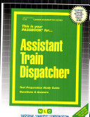 Assistant Train Dispatcher