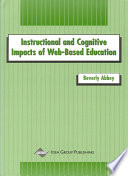 Instructional and Cognitive Impacts of Web Based Education