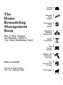 The home remodeling management book