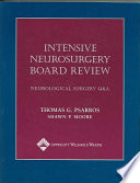 Intensive Neurosurgery Board Review book