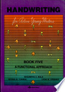Handwriting For Active Young Writers Book Five A Functional Approach