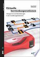 Virtuelle Servicekooperationen