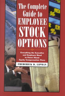 The Complete Guide To Employee Stock Options