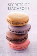 Secrets of Macarons