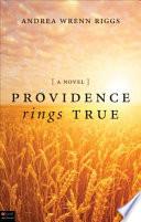 Providence Rings True