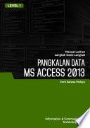 MS ACCESS 2013 LEVEL 1  MALAY