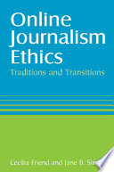 Ebook Online Journalism Ethics: Traditions and Transitions Epub Cecilia Friend,Jane Singer Apps Read Mobile