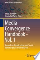 Media Convergence Handbook Vol 1