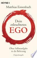 Dein erleuchtetes Ego