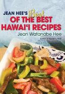 Jean Hee S Best Of The Best Hawai I Recipes