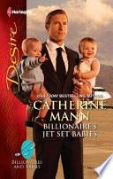 Billionaire s Jet Set Babies