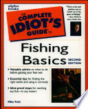 The Complete Idiot s Guide to Fishing Basics