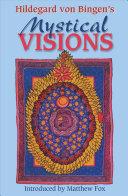 Hildegard Von Bingen S Mystical Visions