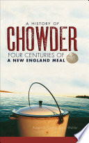 A History of Chowder