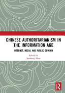 Chinese Authoritarianism in the Information Age