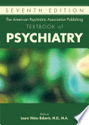 The American Psychiatric Association Publishing Textbook Of Psychiatry Seventh Edition