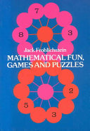 Mathematical fun  games and puzzles
