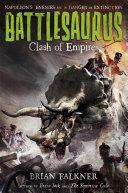Battlesaurus: Clash Of Empires : from a forbidden world have been...