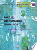 Safe And Sustainable Transport A Matter Of Quality Assurance