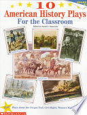 10 American History Plays for the Classroom