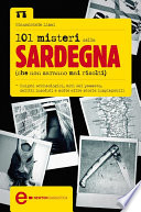 101 misteri della Sardegna che non saranno mai risolti