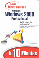 Sams Teach Yourself Microsoft Windows 2000 Professional In 10 Minutes
